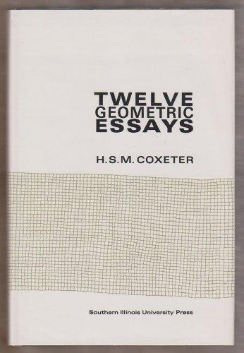 9780809303038: Twelve Geometric Essays