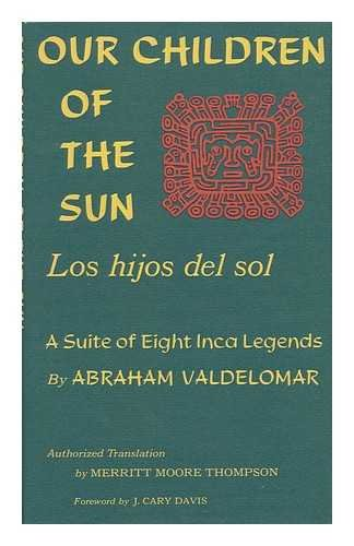Our Children of the Sun, Los hijos: Valdelomar, Abraham