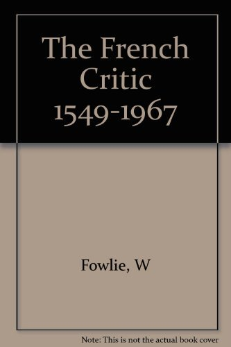 9780809303113: The French Critic: 1549-1967 (A Chicago Classic)