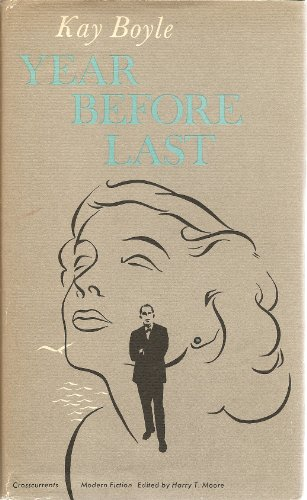 9780809303908: Year Before Last (Crosscurrents/Modern Fiction)