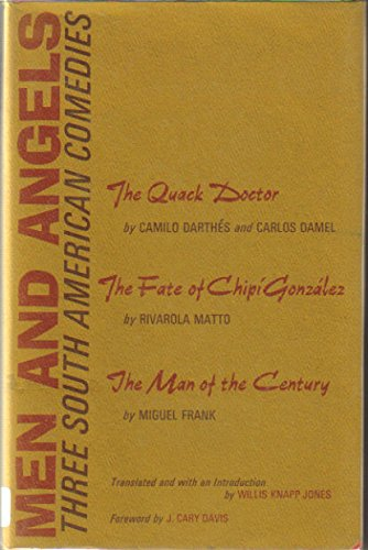 Men and Angels: Three South American Comedies