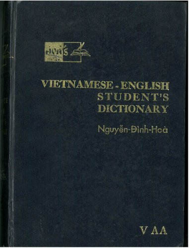 Vietnamese-English Student Dictionary, Revised & Enlarged Edition (English and Vietnamese Edition) (0809304767) by Nguyen-Dinh-Hoa