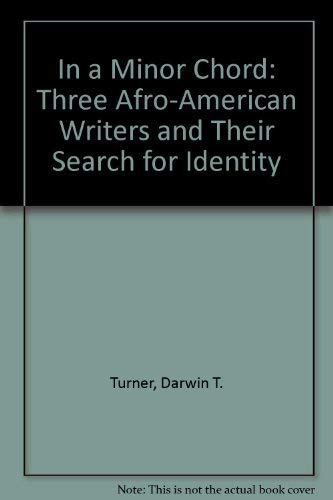 9780809304813: In a Minor Chord: Three Afro-American Writers and Their Search for Identity (A Chicago Classic)
