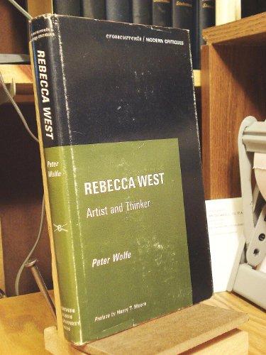 Rebecca West: Artist and Thinker (Crosscurrents/Modern Critiques): Associate Professor Peter