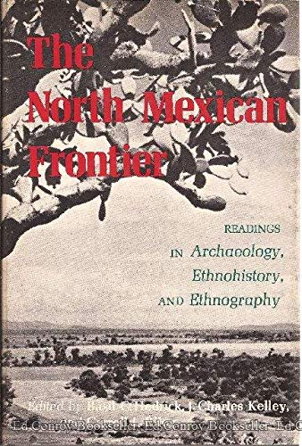 North Mexican Frontier : Readings in Archaeology,