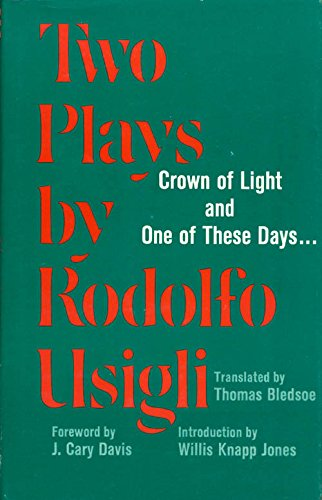 9780809304943: Two Plays by Rodolfo Usigli: Crown of Light and One of These Days... (Contemporary Latin American Classics)