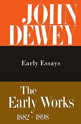 The Early Works of John Dewey, Volume: John Dewey