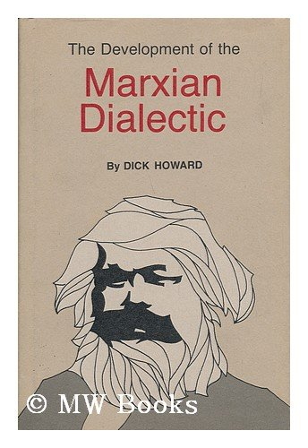 9780809305599: The Development of the Marxian Dialectic