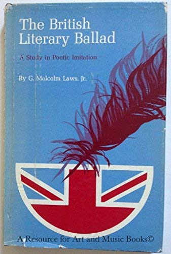 9780809305605: THE BRITISH LITERARY BALLAD: A Study in Poetic Imitation
