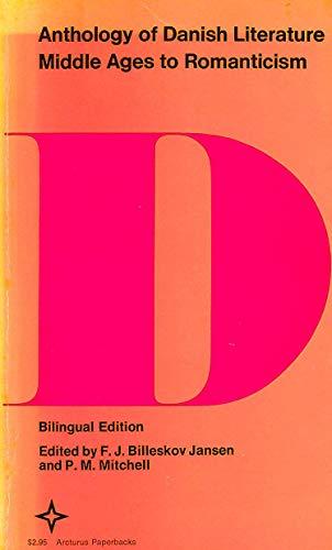 Anthology of Danish Literature, Bilingual Edition: Middle