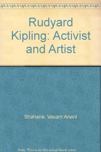 Stock image for Rudyard Kipling : Activist and Artist for sale by Better World Books