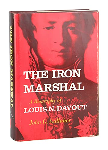 9780809306916: Iron Marshal: Biography of Louis N. Davout