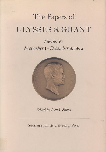 9780809306947 the papers of ulysses s grant volume 6 september 1