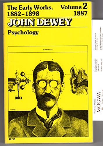The Early Works of John Dewey, Volume: Dewey, John