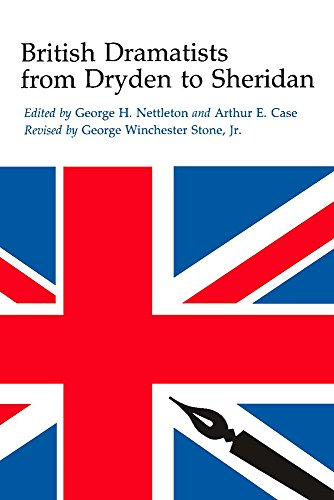 British Dramatists from Dryden to Sheridan: George Winchester Stone~George