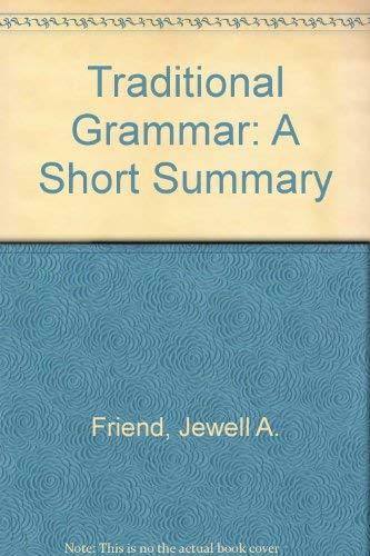 9780809307524: Traditional Grammar, Revised Edition: A Short Summary