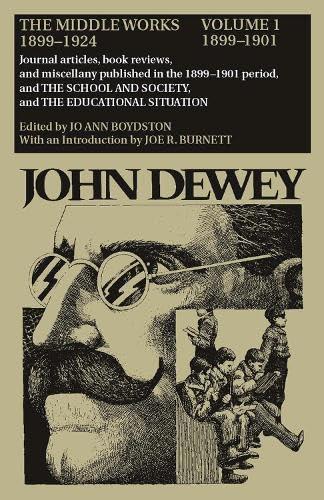 9780809307531: John Dewey: The Middle Works 1899-1924. Volume 1: 1899-1901.