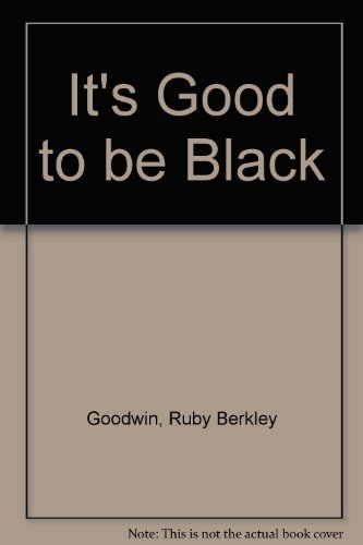 9780809307579: It's Good to be Black (Arcturus paperbacks ; AB133)