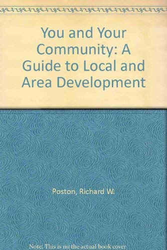Action Now: A Citizen's Guide to Better Communities: Poston, Richard W.