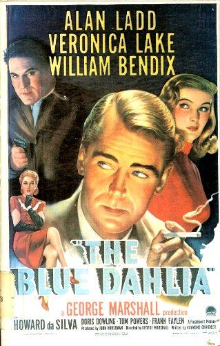 THE BLUE DAHLIA: Chandler, Raymond