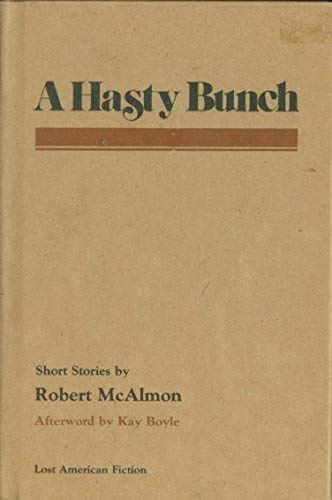 9780809307982: A Hasty Bunch (New Horizons in Journalism)