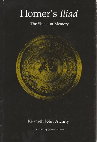 9780809308095: Homer's Iliad: The Shield of Memory (Literary Structures)