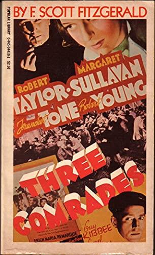 Three Comrades: F. Scott Fitzgerald's Screenplay (Screenplay Library): Erich Maria Remarque