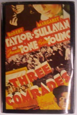 Three Comrades: F. Scott Fitzgerald's Screenplay (Screenplay: Remarque, Erich Maria
