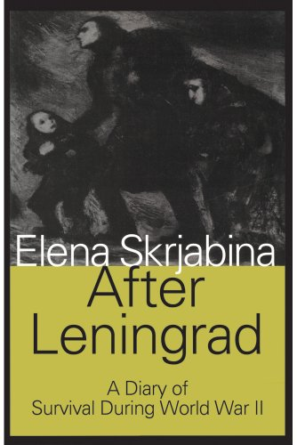 9780809308569: After Leningrad: A Diary of Survival During World War II