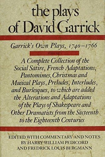 9780809308620: The Plays of David Garrick, Volume 1: Garrick's Own Plays, 1740-1766
