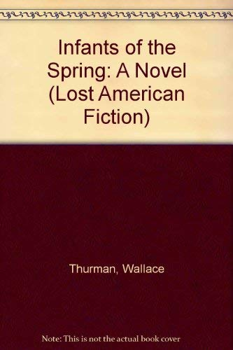 Infants of the Spring (Lost American Fiction): Thurman, Wallace