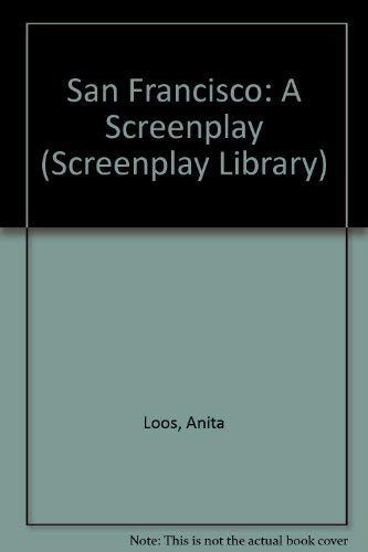 9780809308767: San Francisco: A Screenplay (Screenplay Library)