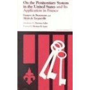 9780809309139: On the Penitentiary System in the United States: And its Application in France (Perspectives in Sociology)