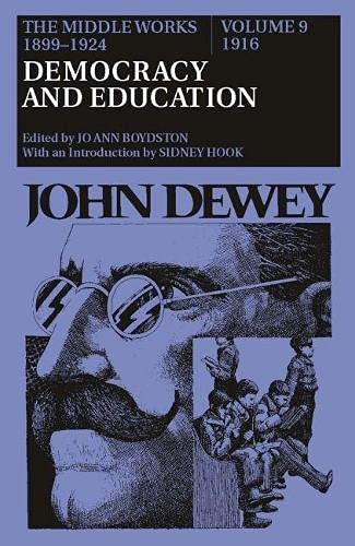 9780809309337: The Middle Works of John Dewey, 1899-1924, Volume 9: 1916; DEMOCRACY AND EDUCATION: v 9 (1916, Democracy and Education, Vol 9)