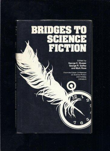 9780809309610: Bridges to Science Fiction (Alternatives)
