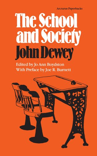 9780809309672: The School and Society (Arcturus Paperbacks; AB 151)