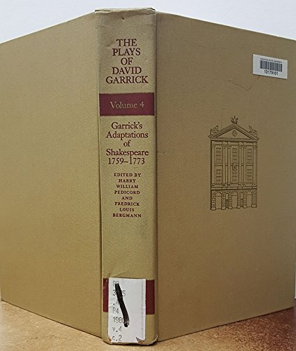 9780809309696: The Plays of David Garrick, Volume 4: Garrick's Adaptations of Shakespeare, 1759 - 1773