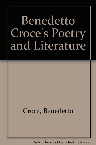 9780809309825: Benedetto Croce's Poetry and Literature