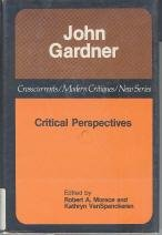 9780809310319: John Gardner: Critical Perspectives (A Chicago Classic)