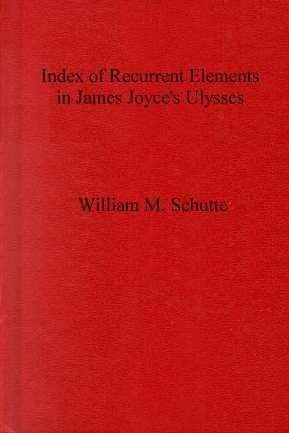 9780809310678: Index of Recurrent Elements in James Joyce's Ulysses