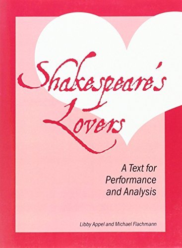 Shakespeare's Lovers: A Text for Performance and: Libby Appel, Michael