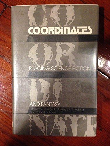 9780809311057: Coordinates: Placing Science Fiction and Fantasy (Alternatives)
