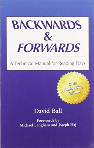 9780809311101: Backwards & Forwards: A Technical Manual for Reading Plays