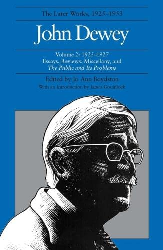 9780809311316: John Dewey: The Later Works, 1925-1953: 1925-1927, Vol. 2