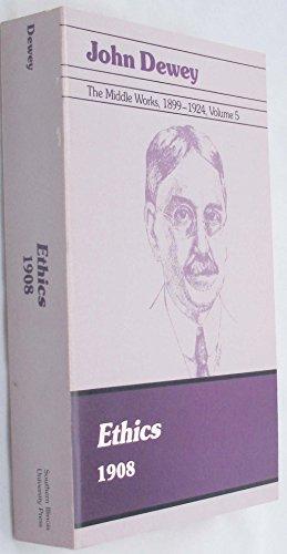 9780809311392: Ethics, 1908: 005