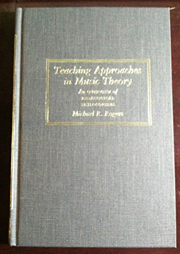 9780809311477: Teaching Approaches in Music Theory: An Overview of Pedagogical Philosophies