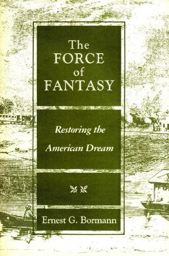 9780809311859: The Force of Fantasy: Restoring the American Dream