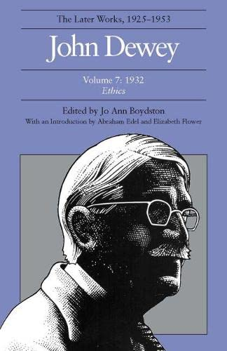 9780809312009: John Dewey: The Later Works, 1925-1953: 1932, Vol. 7