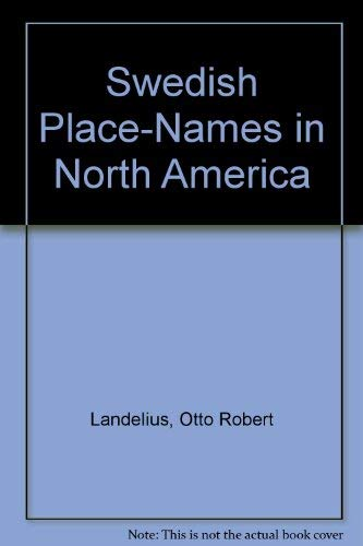 9780809312047: Swedish Place-Names in North America