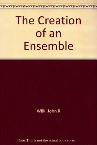 9780809312139: The Creation of an Ensemble: The First Years of American Conservatory Theatre